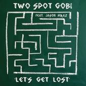 Let's Get Lost (feat. Jason Mraz)
