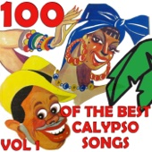 100 Of the Best Calypso Songs Vol.1