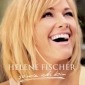 Die Sonne kann warten - Helene Fischer