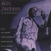Stolen Moments  - Milt Jackson