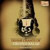 Divine Chants of Tirupati Balaji