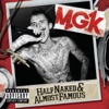 Machine Gun Kelly - Warning Shot (feat. Cassie)