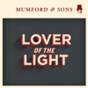 Lover of the Light - Single, Mumford & Sons