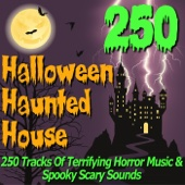 Halloween Haunted House - 250 Tracks of Terrifying Horror Music & Spooky Scary Sounds - Pro Sound Effects Library