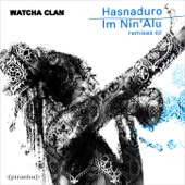 Hasnaduro / Im Nin'alu (Remixes) - EP