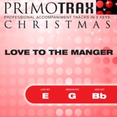 Love To the Manger - Kids Christmas Primotrax - Performance Tracks - EP