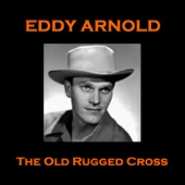 Eddy Arnold - The Old Rugged Cross