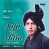 Aaja Wey Mitra - Gippy Grewal