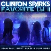 Favorite DJ II (feat. Sean Paul, Ricky Blaze & Supa Dups) - Single