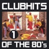 Club Hits of the 80's, Vol. 1