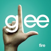 Fire (Glee Cast Version) [feat. Kristin Chenoweth] - Single