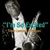 Trevor Lawrence - I'm So Excited artwork