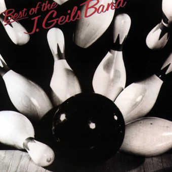 Best of the J. Geils Band – The J. Geils Band