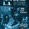 86 Demo Sessions, L.A. Guns