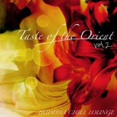 Taste of the Orient - Buddha Chill Lounge, Vol. 2