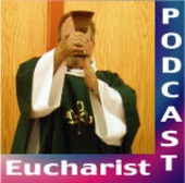 RevNeal's Eucharist Podcast