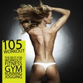 105 Workout - The Best for Workout Fitness Gym Running Jogging