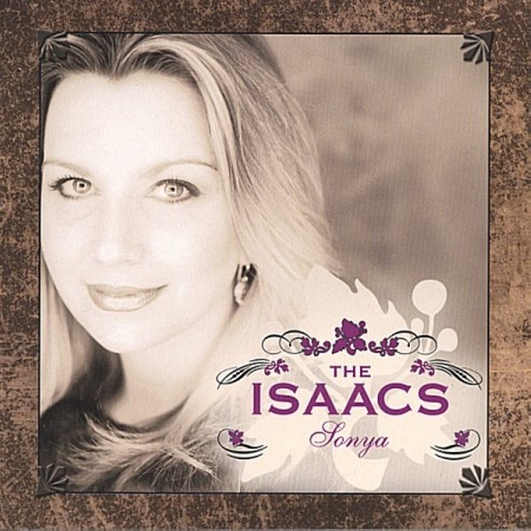 Sonya by The Isaacs