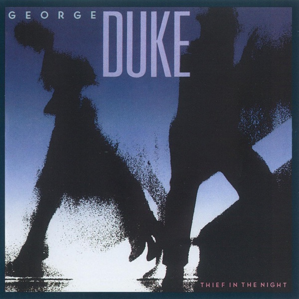 George Duke Thief In The Night