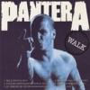 Walk - EP, Pantera
