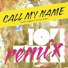 Call My Name (Dimitri Vangelis & Wyman Remix)