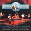 One Night In the Mississippi Live, Little River Band