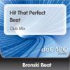 Hit That Perfect Beat - Single, Bronski Beat