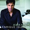Away (Moto Blanco Club Mix International) - Single [feat. Sean Garret], Enrique Iglesias