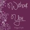 Without You - Single, Megan Nicole