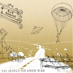 The Search for Where to Go - EP