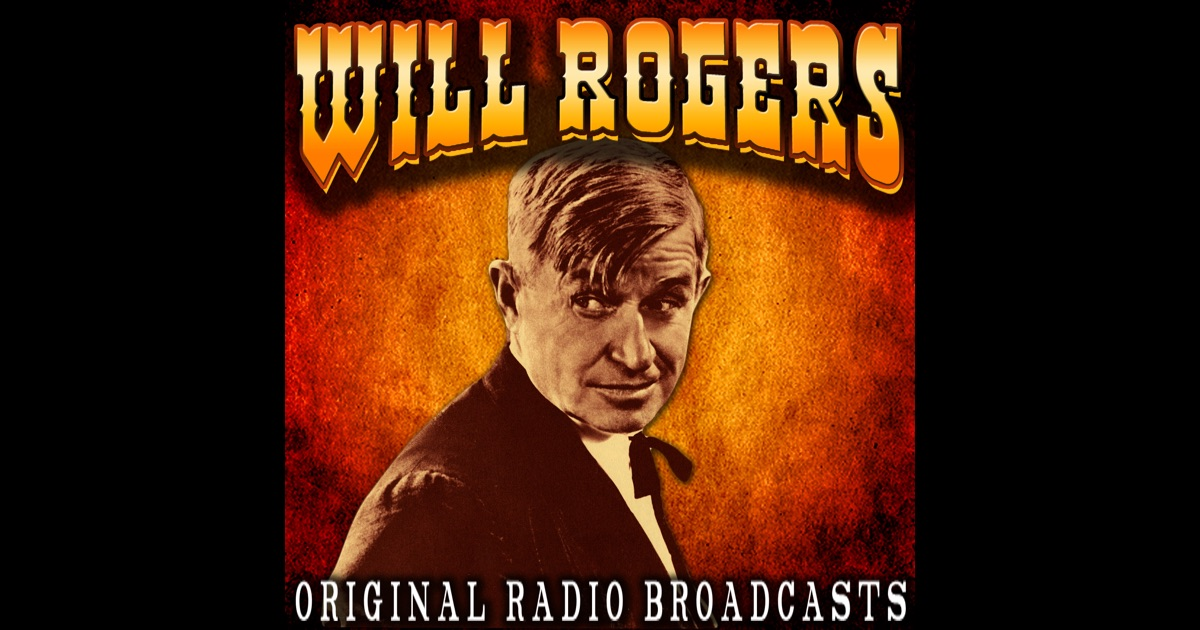 a review of all i know is what i read in the papers by will rogers