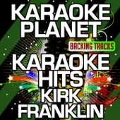 Karaoke Hits Kirk Franklin (Karaoke Version)