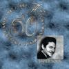 50 Años Sony Music México: Javier Solis, Javier Solis