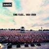 Time Flies... 1994-2009 (Deluxe Version), Oasis