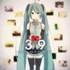 39 (feat. 初音ミク) - Single
