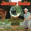 Javier Solis - Sus Grandes Exitos Con Banda, Javier Solis
