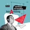Satchmo Serenades, Louis Armstrong