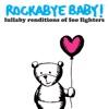 Rockabye Baby! - Best of You
