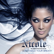 Don't Hold Your Breath by Nicole Scherzinger