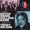 How Come You Do Me Like You Do  - Teddy Wilson The Dutch S...