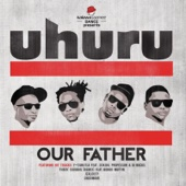 Our Father - Uhuru