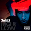 The High End of Low (Deluxe Version)