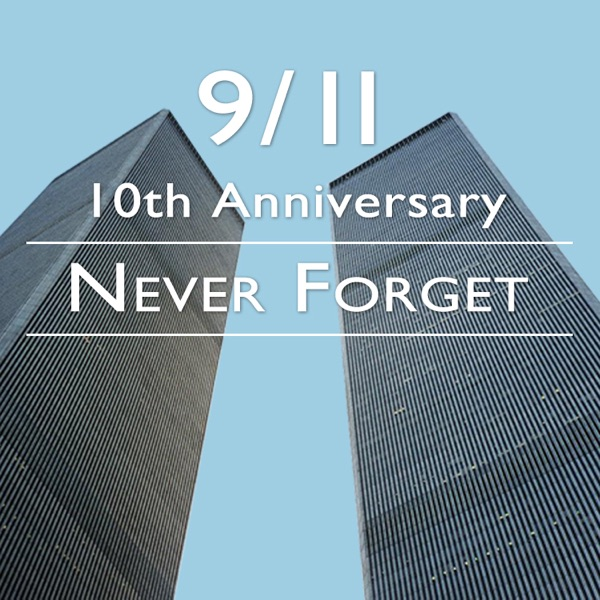 9/11 - Never Forget