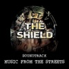 The Shield - Music from the Streets (Original Television Soundtrack)