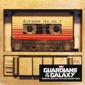 Ustaw na muzykę na czekanie Guardians of the Galaxy Awesome Mix Vol 1 Original Motion Picture Soundtrack Various Artists