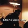 Viceversa, Gilberto Santa Rosa