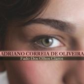 Fado Dos Olhos Claros - Adriano Correia De Oliveira