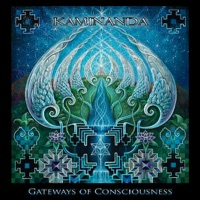Gateways of Consciousness - Kaminanda
