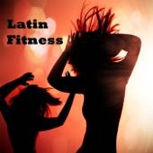 Latin Fitness Music: Workout Music, Sexy Music with Latin Sound - Fitness Music