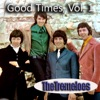 Good Times, Vol. 1, The Tremeloes